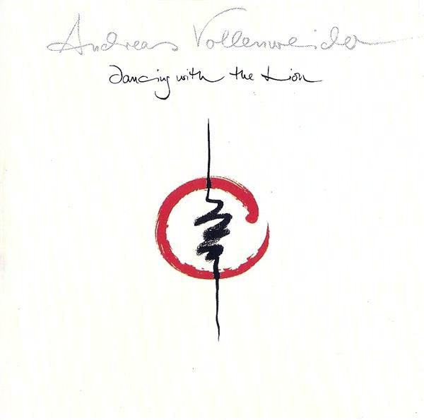 ANDREAS VOLLENWEIDER – DANCING WITH THE LION