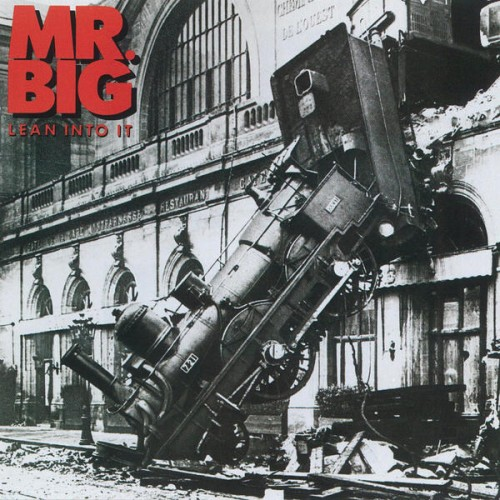 MR.BIG – LEAN INTO IT